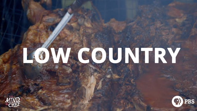 Season 2, Episode 7: Low Country BBQ - Sean Brock