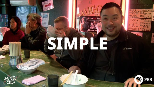 Season 1, Episode 7: Simple - David Chang