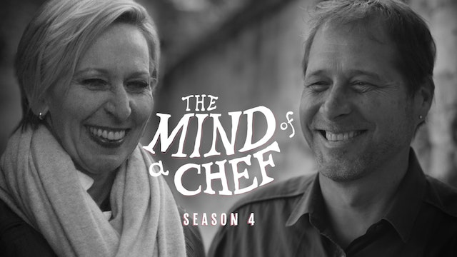 Mind Of A Chef: Season 4 - Gabrielle Hamilton & David Kinch