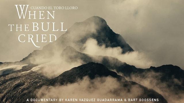 When The Bull Cried - Cuando El Toro Lloró [FILM] [NO SUBS]