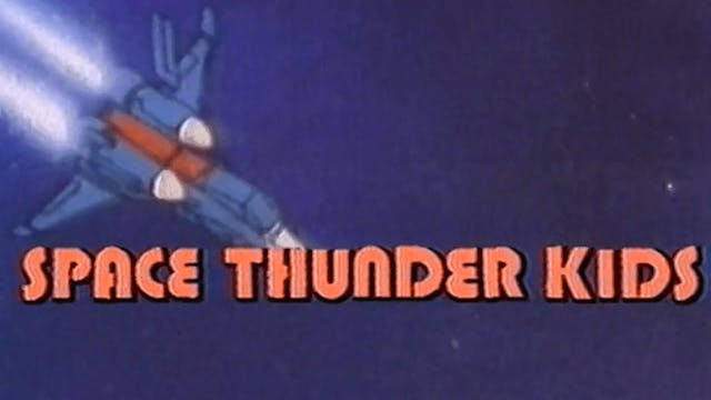 Space ThunderKids