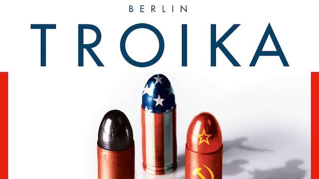 Berlin Troika Film – Best Drama Films