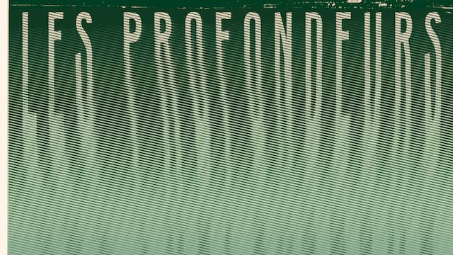 Les Profondeurs - From The Depths Movie