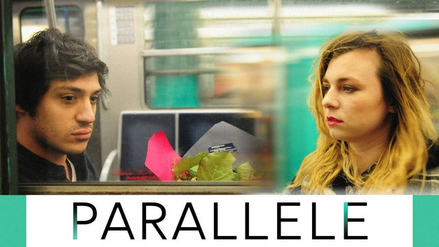 Parallèle - Short Film of Young Couple