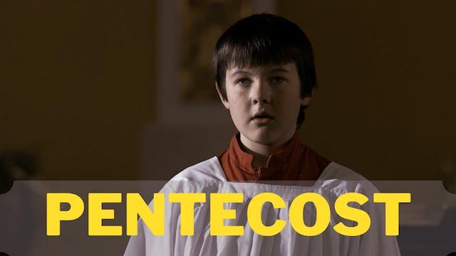 Watch Pentecost Short Movie Online