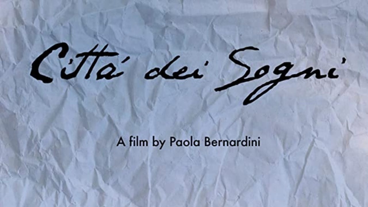 Citta' dei Sogni (City of Dreams)