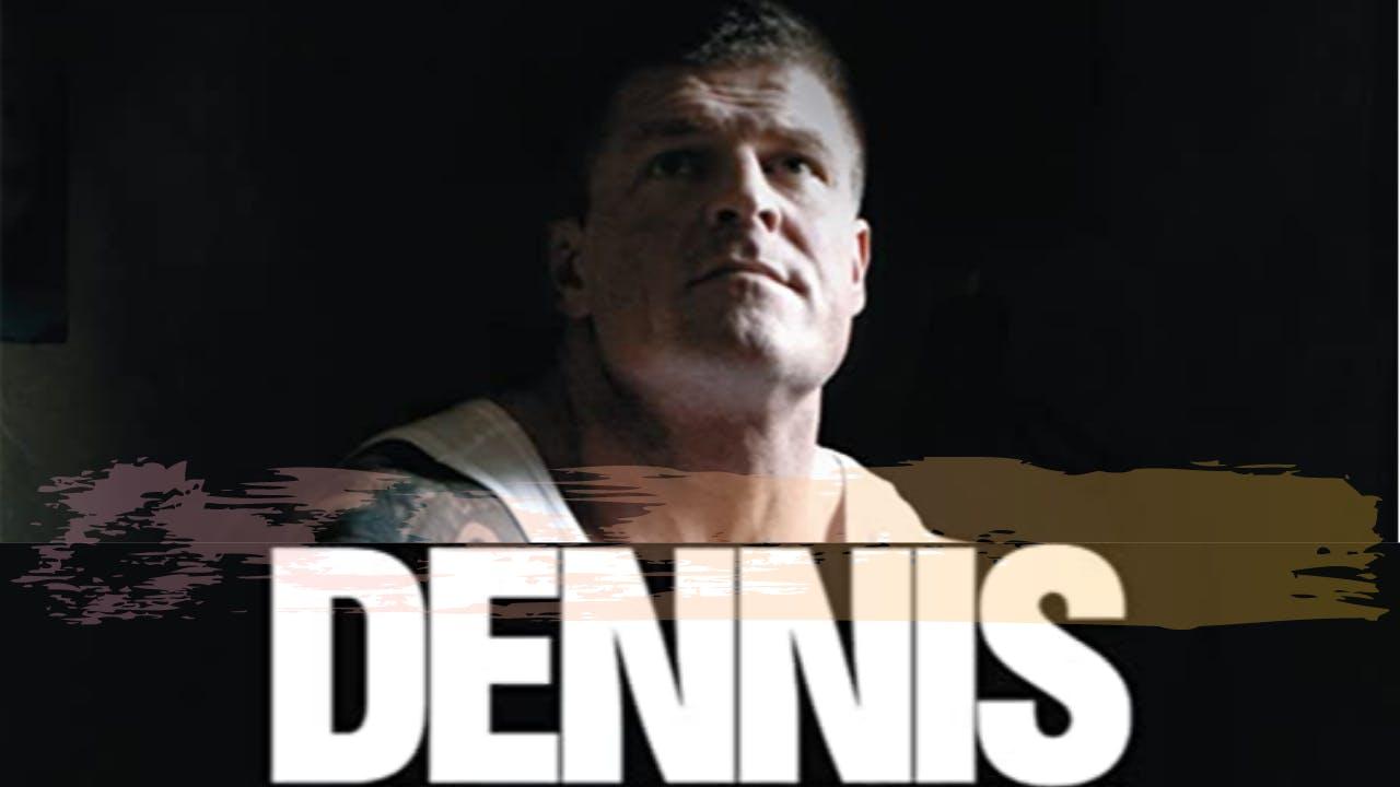 Watch Dennis Full Movie Online