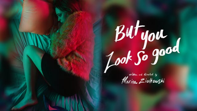 Watch But You Look So Good Movie Online
