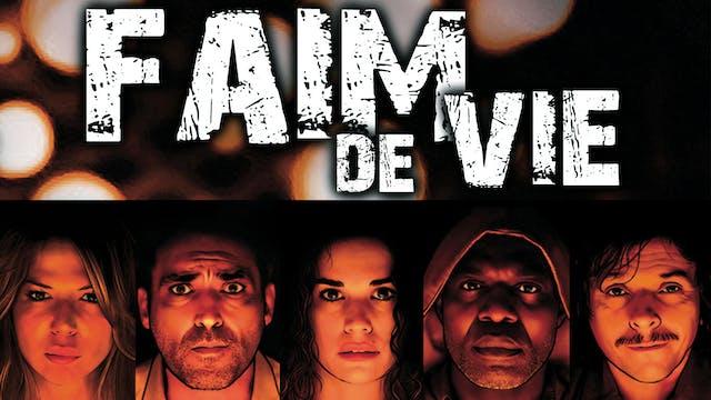 Faim de Vie (Hunger of Life)