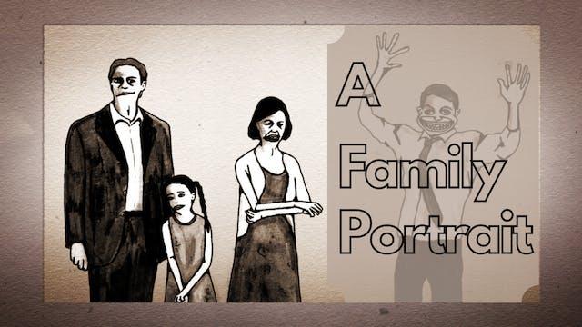 A Family Portrait Animation – A Family Movie