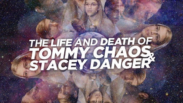 Life and death of tommy chaos and Stacy Danger 2