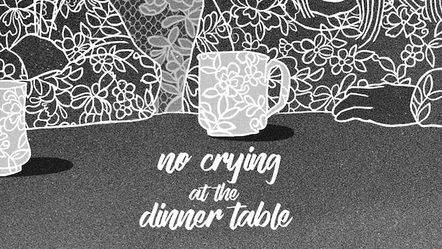 Watch Movie - No Crying at the Dinner Table