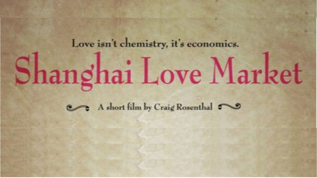 Watch Shaghai Love Market Online