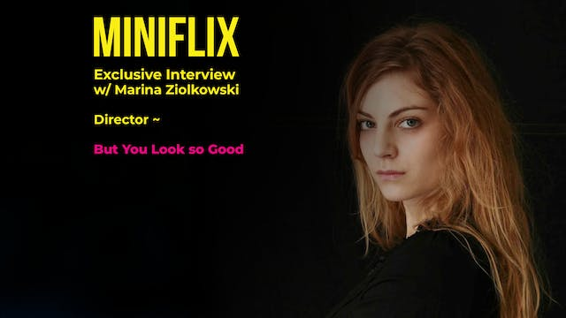 Miniflix Interview with Marina Zoilko...