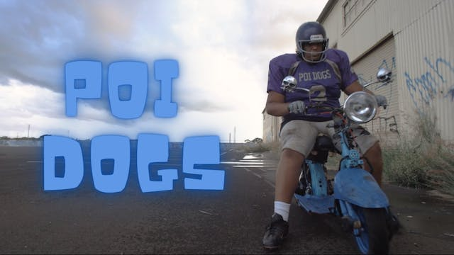 Poi Dogs – A Story Of Two Hawaii Teenagers