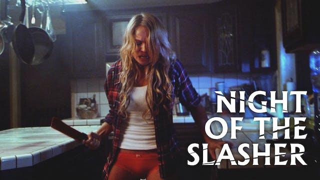 Night of the Slasher - Thirsts for revenge