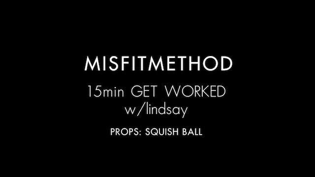 MISFITMETHOD - Get Worked w/ Lindsay-...