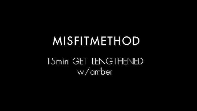 MISFITMETHOD - Get Lengthened w/ Ambe...