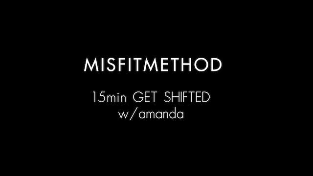 MISFITMETHOD - Get Shifted w/ Amanda ...