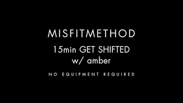 MISFITMETHOD - Get Shifted w/ Amber-1...
