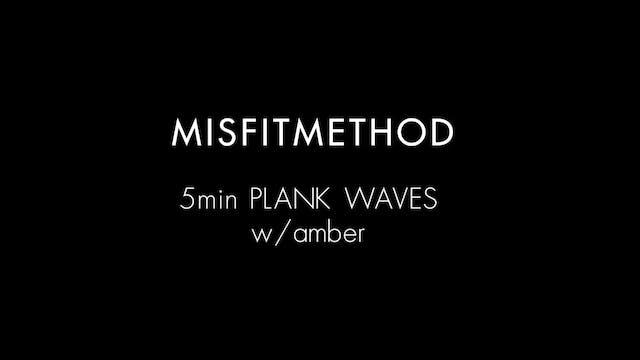 MISFITMETHOD - Plank w/ Amber- 5 mins