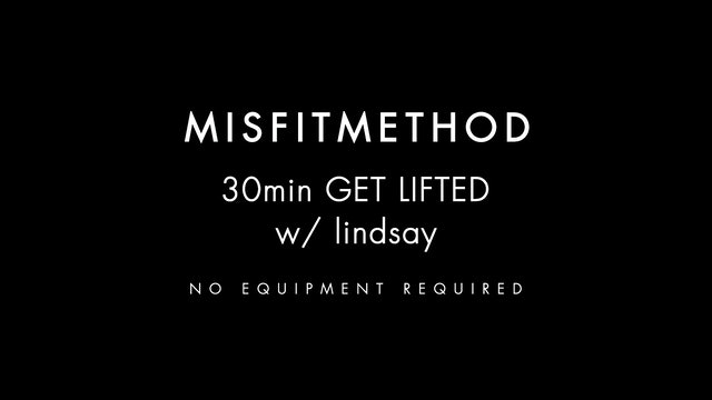 MISFITMETHOD - Get Lifted w/ Lindsay-30 mins