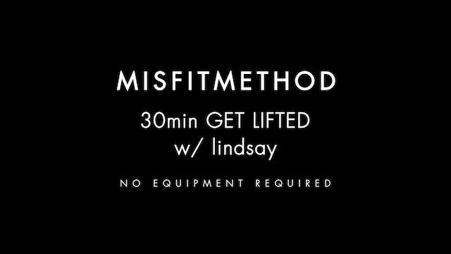 MISFITMETHOD - Get Lifted w/ Lindsay-...