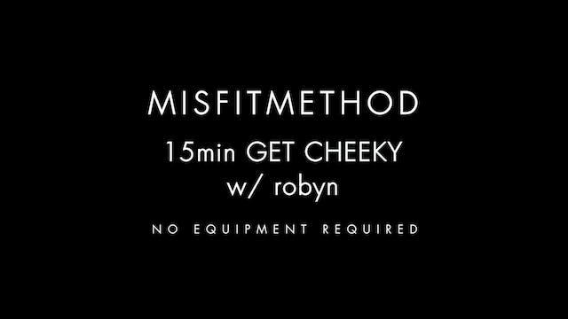 MISFITMETHOD - Get Cheeky w/ Robyn-15...