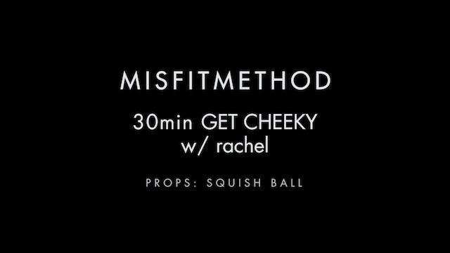 MISFITMETHOD - Get Cheeky w/ Rachel-3...