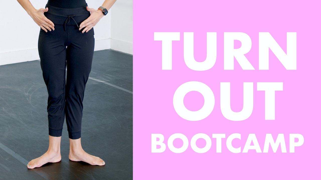 Turnout Bootcamp