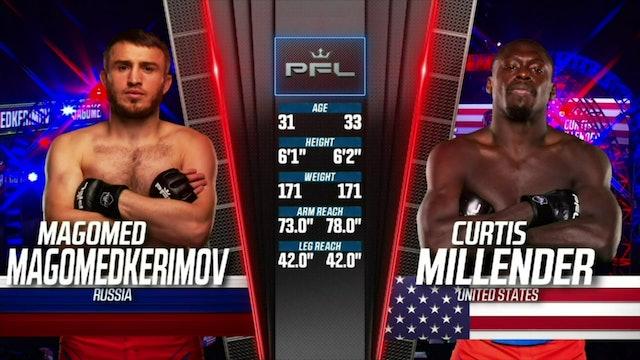 WelterweightsMagomed MagomedkerimovvsCurtis Millender