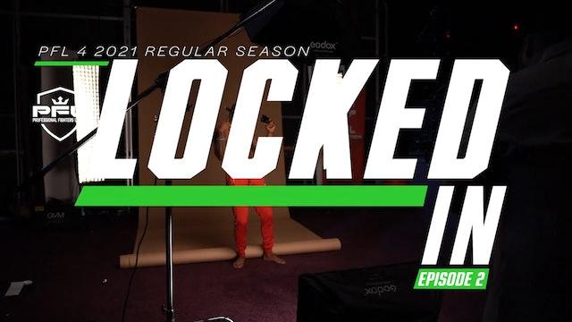 PFL 4 2021 Locked In Vlog Series - Episode 2
