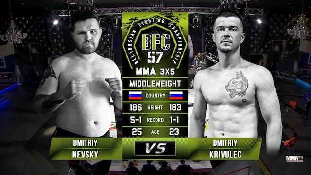 8 BFC 57 Dmitriy Nevsky vs Dmitriy Kr...