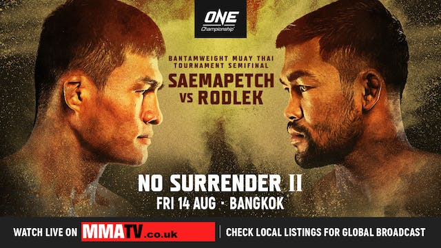 ONE Championship No Surrender 2