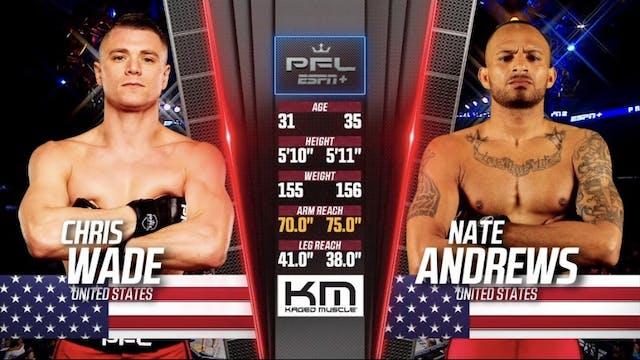 9 PFL 2019 Chris Wade vs Nate Andrews