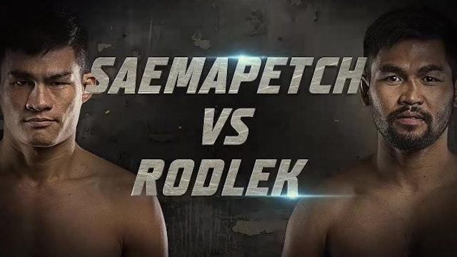 Saemapetch vs Rodlek The Buildup