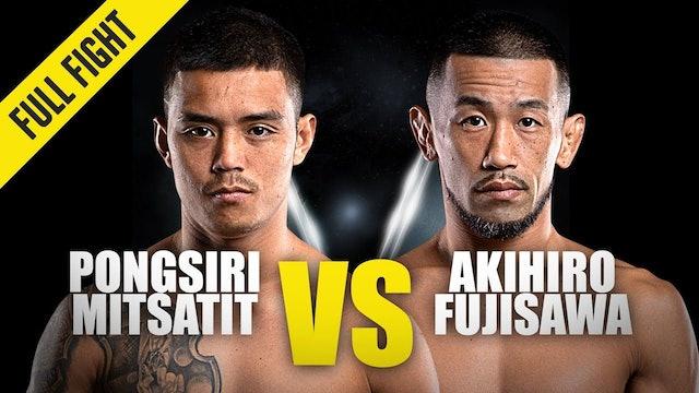 Pongsiri Mitsatit vs Akihiro Fujisawa ONE Championship