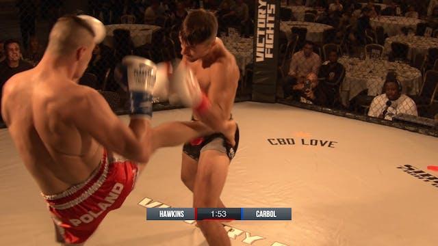 Kyran Hawkins VS Damian Carbol