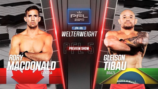 PFL 5 2021 Preview Show