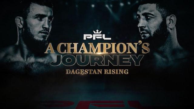 Pfl - A Champion'S Journey - Dagestan Rising