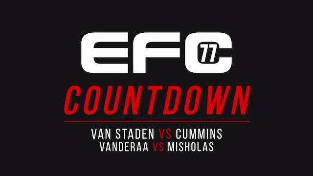 EFC 77: Countdown Van Staden vs Cummins and Vanderaa vs Misholas