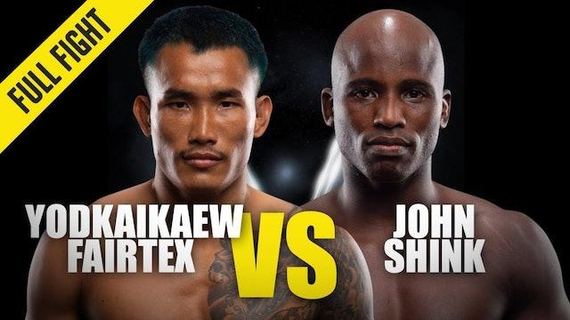 Yodkaikaew Fairtex vs John Shink ONE Championship