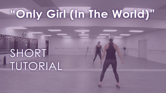 """Only Girl (In The World)"" - Tutorial"