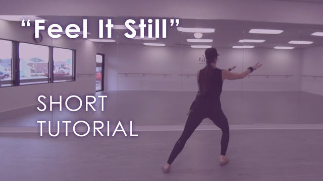 """Feel It Still"" - Tutorial"