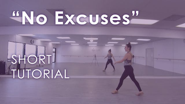 """No Excuses"" - Tutorial"
