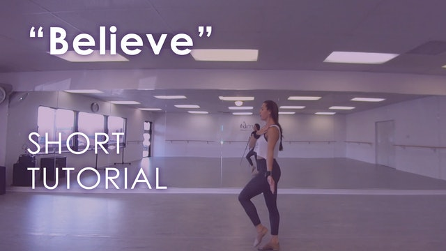 """Believe"" - Tutorial + Routine"