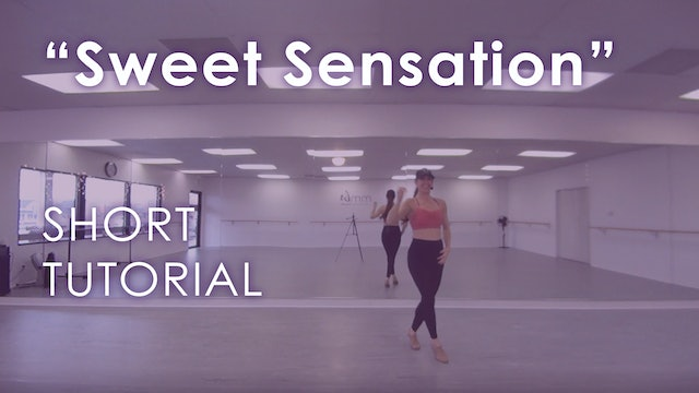 """Sweet Sensation"" - Tutorial + Routine"