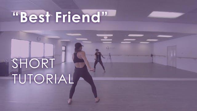 """Best Friend"" - Short Tutorial"