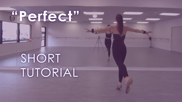 """Perfect"" - Tutorial"