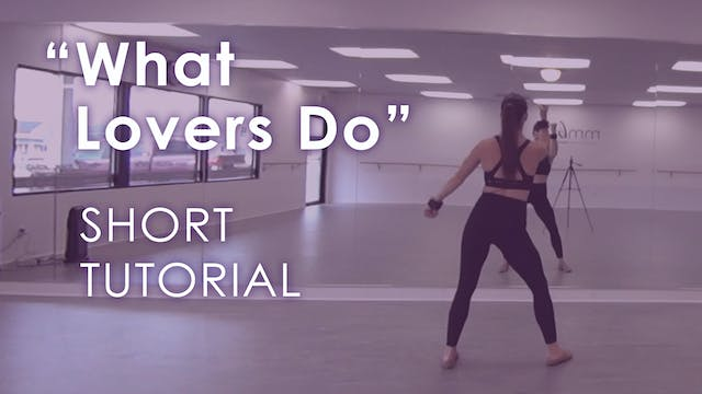 """What Lovers Do"" - Short Tutorial"